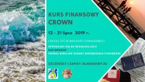 Wakacyjny kurs finansowy CROWN 12-21.07.2019 r. Międzywodzie
