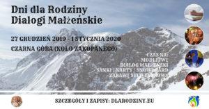 Dni dla Rodziny – Dialogi Małżeńskie, 27.12.2019 – 01.01.2020 r.