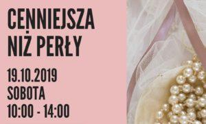 Warsztaty: Cenniejsza niż perły. 19.10.2019 r. Oława