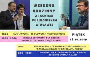 Weekend Rodzinny z Jackiem Pulikowskim. 18-20.10.2019 r.