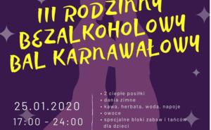 III Rodzinny Bal Karnawałowy Bezalkoholowy 25.01.2020 r.
