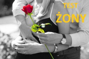 Języki miłości – wg Garego Chpmana – TEST DLA ŻONY