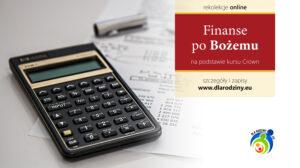 """Rekolekcje on-line: """"Finanse po Bożemu""""- CROWN, 07.09- 07.12.2021 r."""