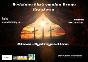 Rodzinna Ekstremalna Droga Krzyżowa. 20.03.2021 r.