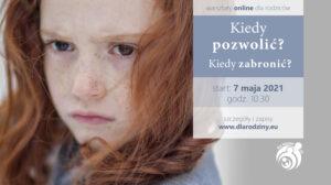 Warsztaty on-line: Wychowywanie dzieci 07.05-11.06.2021 r.